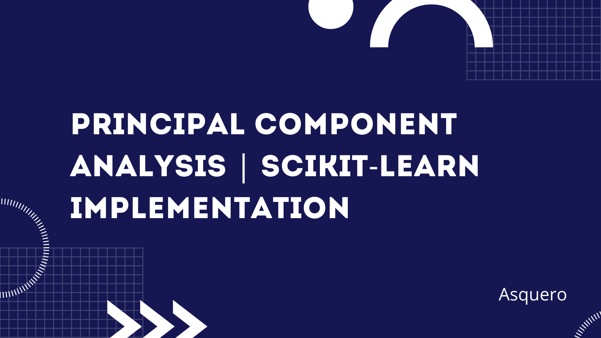 Principal Component Analysis | Scikit-Learn Implementation