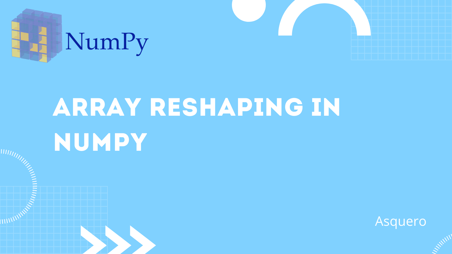 Array Reshaping in NumPy