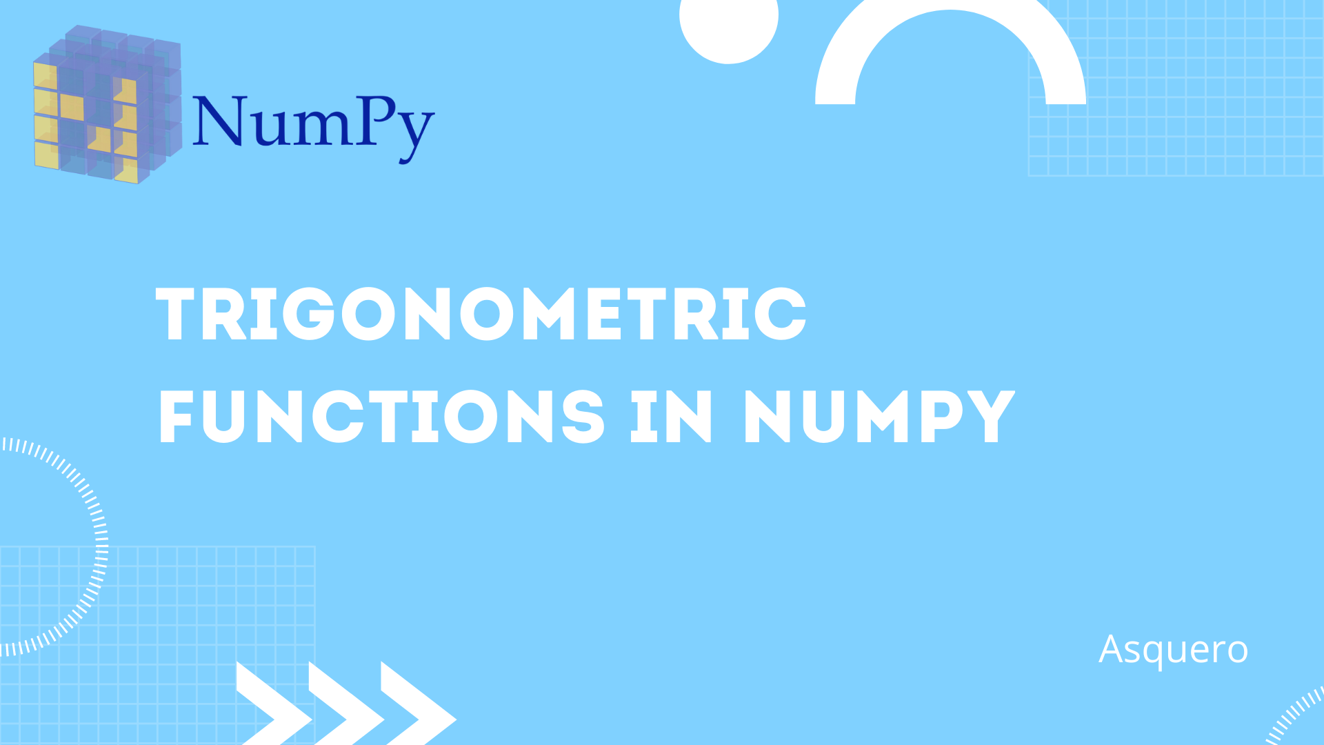 Trigonometric Functions in NumPy