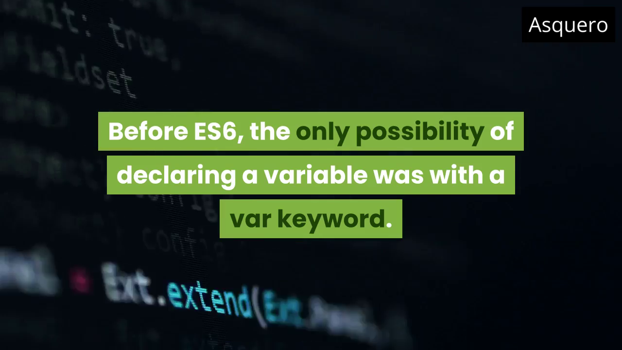 Declaring variables in ES6 ? JavaScript